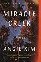 Miracle Creek: A Novel