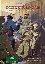 Uccidete lo zar! Lo sterminio dei Romanov (Pipistrello di giada)