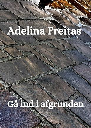 Gå ind i afgrunden (Danish Edition)