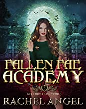 Declaration Year 3: An Academy Reversed Harem Paranormal Bully Romance (Fallen Fae Academy Book 3)