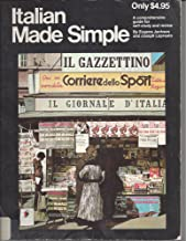 Italian Made Simple (A Comprehensive Guide for Self-study and Review)