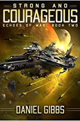 Strong and Courageous (Echoes of War Book 2) Kindle Edition