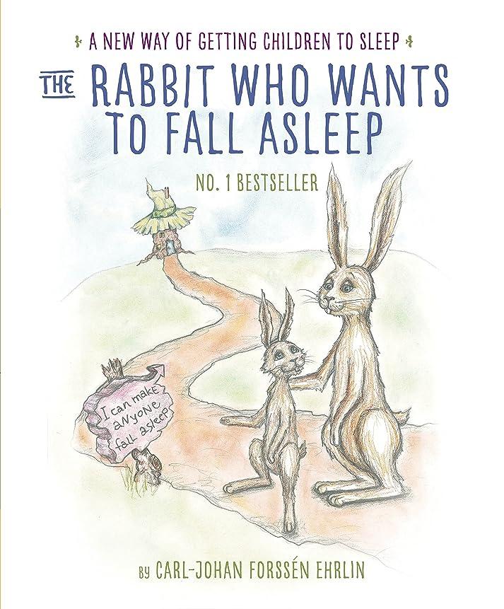 陽気なひねりパッドThe Rabbit Who Wants to Fall Asleep: A New Way of Getting Children to Sleep (English Edition)