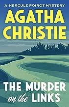 The Murder on the Links: A Hercule Poirot Mystery
