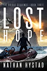 Lost Hope (The Bridge Sequence Book Three) Kindle Edition