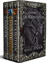 Dragonlands, Books 1 - 3: Hidden, Hunted, and Retribution