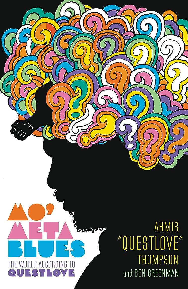 オークション葉を集める資格Mo' Meta Blues: The World According to Questlove (English Edition)