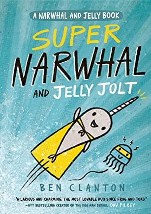 Super Narwhal and Jelly Jolt (Narwhal and Jelly 2) (English Edition)
