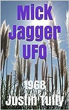 Mick Jagger UFO: 1968