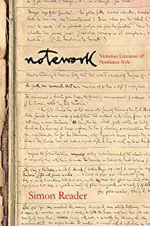 Notework: Victorian Literature and Nonlinear Style