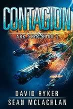 Contagion (Ark Ship Book 2)
