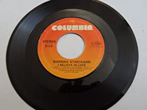 Love Theme From 'a Star Is Born': Evergreen; I Believe In Love (45 rpm)