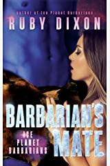 Barbarian's Mate: A SciFi Alien Romance (Ice Planet Barbarians Book 7) Kindle Edition