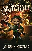 Snowball: A Christmas Horror Story