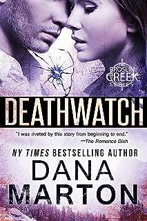 Deathwatch (Broslin Creek Book 1)