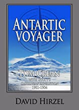 Antarctic Voyager:  Tom Crean: With Scott's 'Discovery' Expedition 1901-1904