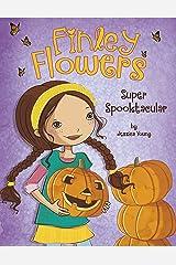 Super Spooktacular (Finley Flowers) Kindle Edition