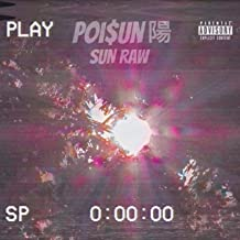 Sun Raw (feat. Grimm Doza) [Explicit]