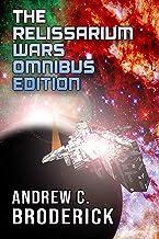 The Relissarium Wars Omnibus Edition