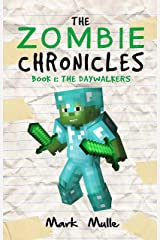 The Zombie Chronicles (Book 1): The Daywalkers (An Unofficial Minecraft Diary Book for Kids Ages 9 - 12 (Preteen) Kindle Edition