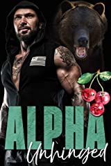 Alpha Unhinged (The Dixon Brothers Book 4) Kindle Edition
