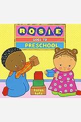 Rosie Goes to Preschool Kindle Edition