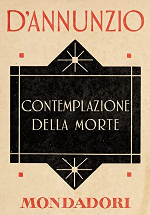 Contemplazione della Morte (e-Meridiani Mondadori) (I Meridiani)