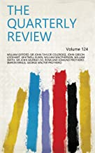 The Quarterly Review Volume 124