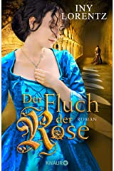 Der Fluch der Rose: Roman (German Edition) Kindle Edition