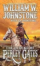 The Legend of Perley Gates (A Perley Gates Western Book 1)