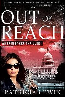 Out Of Reach (An Erin Baker Thriller Book 1)