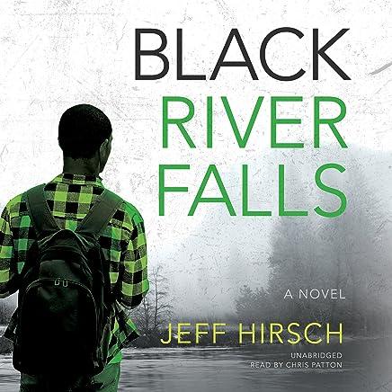 Black River Falls: A Novel