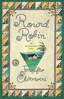 Round Robin: An Elm Creek Quilts Book (The Elm Creek Quilts 2)