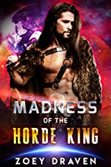 Madness of the Horde King (Horde Kings of Dakkar Book 3) Kindle Edition
