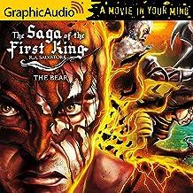 The Bear [Dramatized Adaptation]: Saga of the First King, Book 4
