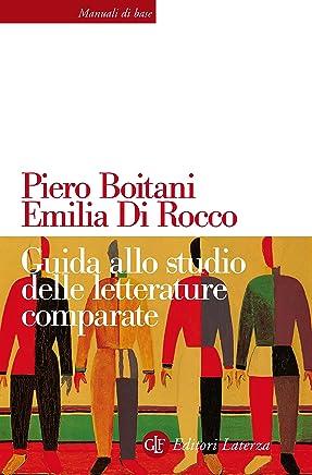 Guida allo studio delle letterature comparate (Manuali di base Vol. 59)