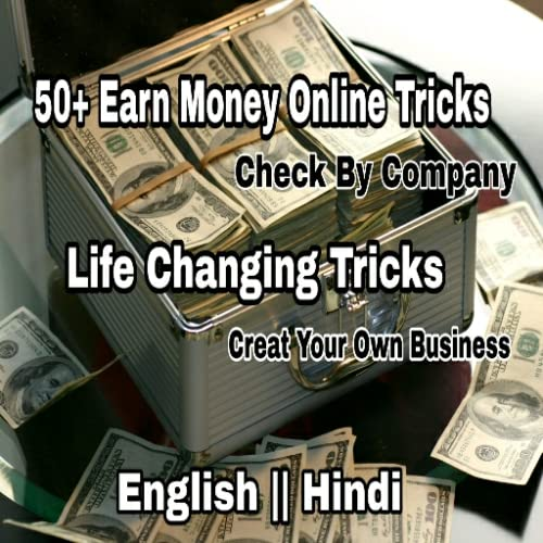 50+ Earn Money Online Tricks In English & Hindi With Full Details