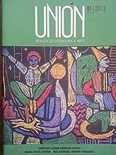 Union,revista de literatura y arte,numero 81 del 2013.