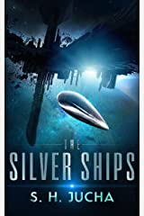 The Silver Ships Kindle Edition