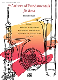 The Artistry of Fundamentals for Band Trombone/Baritone B.c./Bassoon
