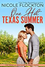 One Hot Texas Summer (The Prentice Brothers of Sweet Ridge Book 1)