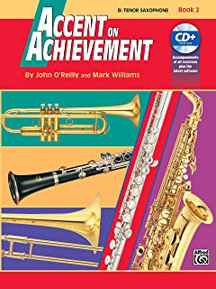 Accent on Achievement: B-Flat Tenor Saxophone, Book 2