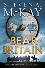 The Bear of Britain (Warrior Druid of Britain Book 4) Kindle Edition