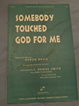 Best somebody touched me sheet music Reviews