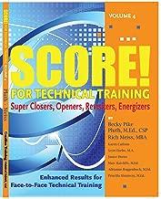SCORE for Technical Training, volume 4