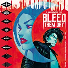 Bleed Them Dry (Issues) (6 Book Series)