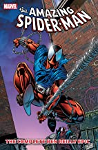 Spider-Man: The Complete Ben Reilly Epic Vol. 1: The Complete Ben Reilly Epic Book 1