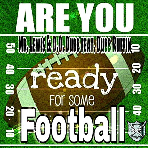 Are You Ready For Some Football By Mr Lewis On Amazon Music Amazon Com