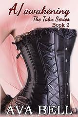 A/awakening (The Tabu Series Book 2) Kindle Edition