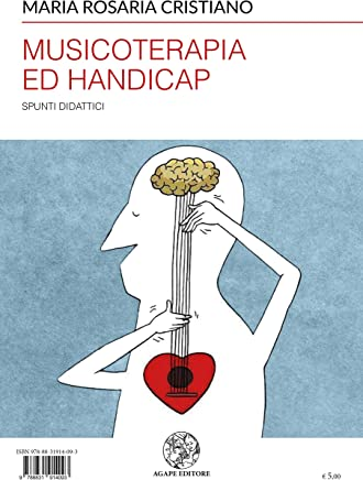 Musicoterapia ed handicap: Spunti didattici (Alma Mater)